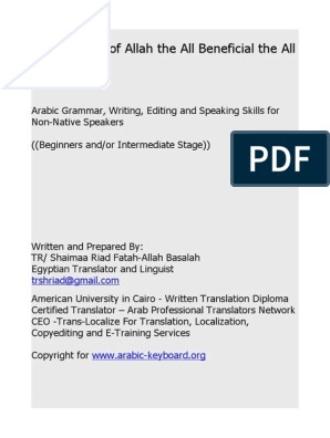 Arabic Grammar, Writing, Editing and Speaking Skills for Non
