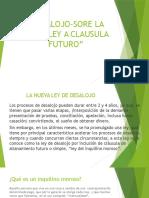 """""""DESALOJO-SORE LA ÚLIMA LEY A CLAUSULA FUTURO"""".pptx"""