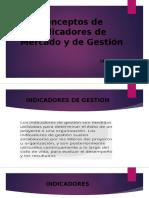 Conceptos de Indicadores de Mercado y de Gestión