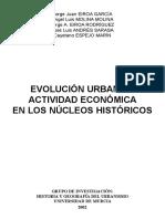 EVOLUCION URBANA Y ACTIVIDAD ECONOMICA EN LSO NUCLEOS HISTORICOS
