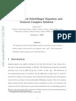 Symmetrized Schrödinger Equation and General Complex Solution
