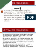 El Proyecto Tecnolgico