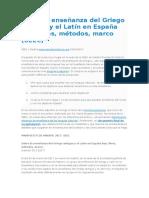 Sobre La Enseñanza Del Griego Antiguo y El Latín en España Hoy