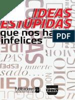 Ideas Estupidas Que Nos Hacen infelices