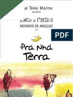 2008 Release Pra Nhá Terra