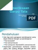 238162167-Slide-Pemeriksaan-Garpu-Tala.pptx