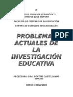 4- Problemas Actuales de La Investigación Educativa
