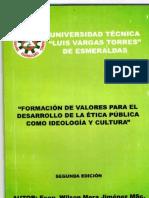 FORMACIÓN DE VALORES PARA EL DESARROLLO DE LA ÉTICA PÚBLICA COMO IDEOLOGÍA Y CULTURA