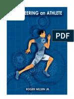Engineering an Athlete