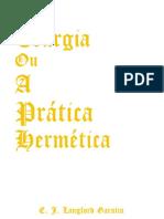 Teurgia, ou, A Prática Hermética - E J Langford Garstin.pdf