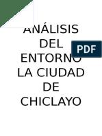 Análisis Del Entorno La Ciudad de Chiclayo Sur