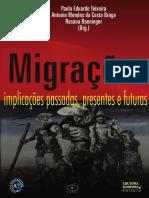 TEIXEIRA, P. E.; BAENNINGER, R.; BRAGA, A. M. Da C. Migrações. Implicações Passadas, Presentes e Futuras.