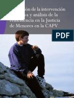 Evaluacion de la Intervencion y Analisis de la Reincidencia en la Justicia de Menores capv 2009 España