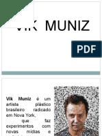 Vik Muniz