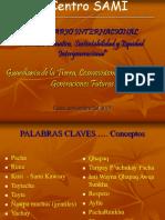 5Guardianía de La Tierra Cosmovisiones Ancestrales y Generaciones . Centro SAMI. Dario Espinoza