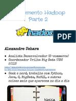 Treinamentohadoop Dia2 140417125706 Phpapp01