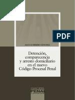 Gaceta Penal y Proc. Penal (PE) - Detención, Comparecencia y Arresto Domiciliario en El NCPP
