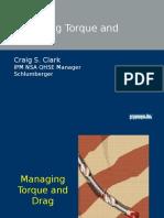 Managing Torque and Drag