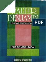 Walter Benjamin - Rua de Mão Única (Obras Escolhidas Vol.ii)