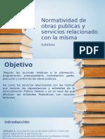 Normatividad de obras publicas.pptx
