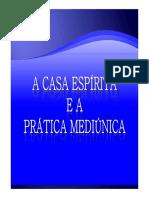 A Casa Espírita e a Prática Mediúnica-Herculano Torres