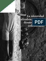 Adorno - 2013 - La Identidad Afrodescendiente Dentro Del Cine Colombiano