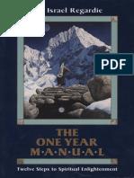 Israel Regardie-The One Year Manual_ Twelve Steps to Spiritual Enlightenment-S. Weiser (1993).pdf