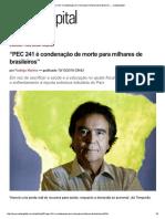 """""""PEC 241 é Condenação de Morte Para Milhares de Brasileiros"""" — CartaCapital"""