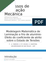 Jéssica e João - Modelagem Matemática de Laminação a Frio de Alumínio