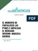 13-04-17 El Momento de Fortalecer Las PyMES e Impulsar El Mercado Interno- Marcela Guerra - Mugs Noticias