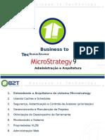 Treinamento Microstrategy 9 - Administração e Arquitetura 01 de 05.ppt
