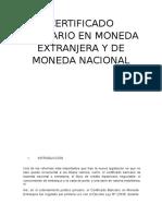 Certificado Bancario en Moneda Extranjera y de Moneda Nacional Trabajo
