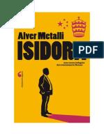 Download Il Libro Isidora Una Nuova Indagine Del Commissario Romeo Di Alver Metalli