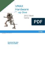 Presentation - VMAX Hardware Deep Dive