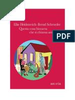Download Il Libro Questa Cosa Bizzarra Che Si Chiama Amore Di Elke Heidenreich