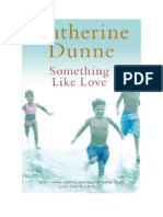 Download Il Libro Something Like Love Di Catherine Dunne