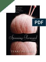 Download Il Libro Spinning Forward Di Terri Dulong