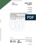 NBR 17505-2013 - Parte 7 - Proteção Contra Incêndio Para Parques de Armazenamento Com Tanques Estacionários