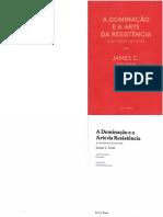 SCOTT James a Dominacao e a Arte Da Resistencia