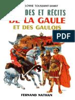 Toussaint-Samat Maguelonne - Légendes Et Récits de La Gaule Et Des Gaulois