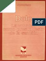 TEXTO. Dolo. La voluntad como presupuesto de la sancion (Sproviero) (2).pdf