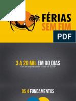 Férias Sem Fim - 3 a 20 Mil em 90 Dias.pdf