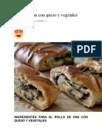 Rollo de Pan Con Queso y Vegetales