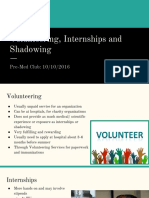 volunteering internships and shadowing