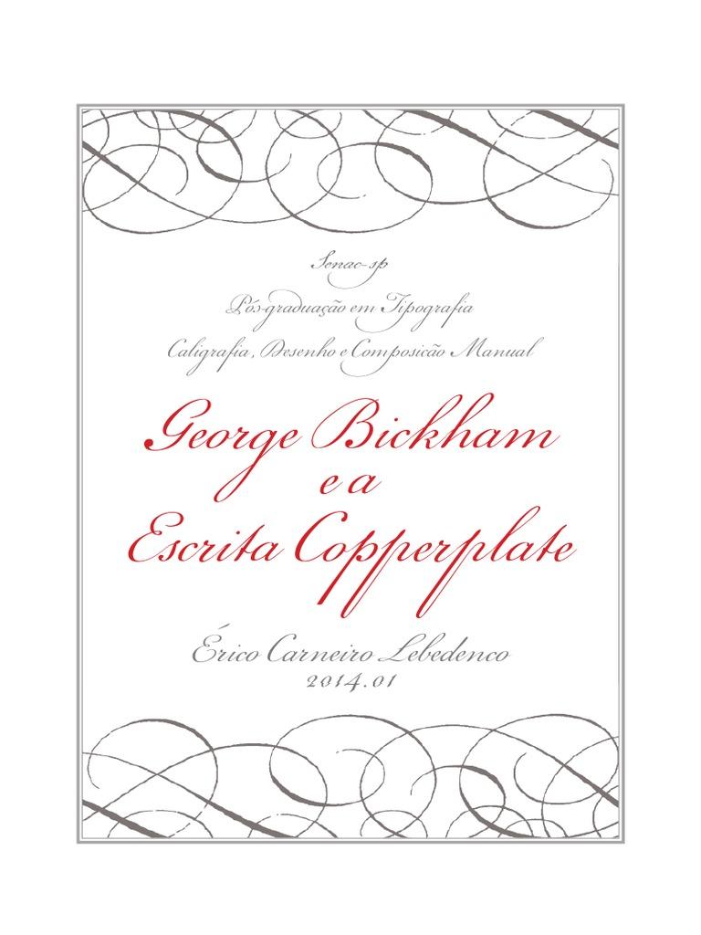 EricoLebedenco_caligrafia_texto_George Bickham e a Escrita