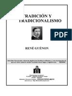 [Guenon Rene] Tradicion Y Tradicionalismo