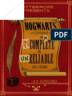 Rowling, J. K. - [Pottermore Presents 1] Hogwarts an Incomplete and Unreliable Guide