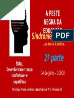 Cartaz_2_Peste Negra Da Educação_Burnout (2)