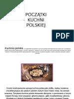 Gabrysia Witczak, Marysia Woźniak POCZĄTKI KUCHNI POLSKIEJ 2