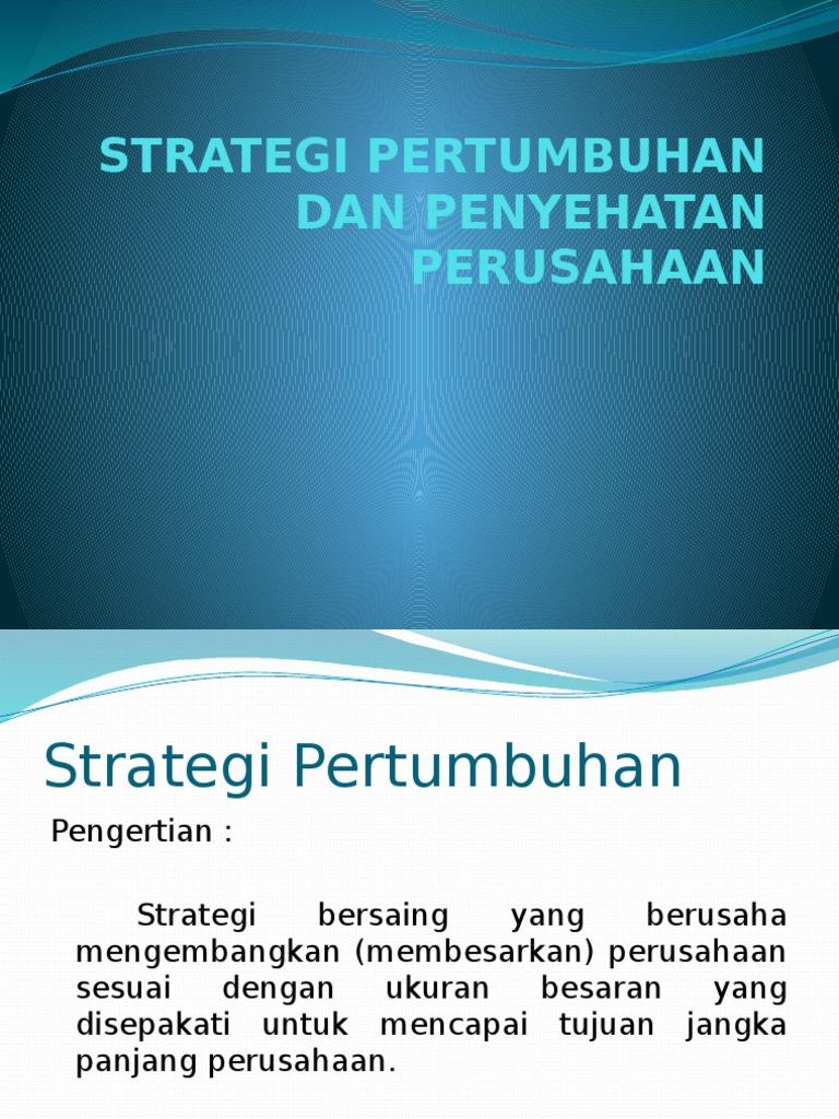 Strategi Pertumbuhan Agar Tidak Gulung Tikar